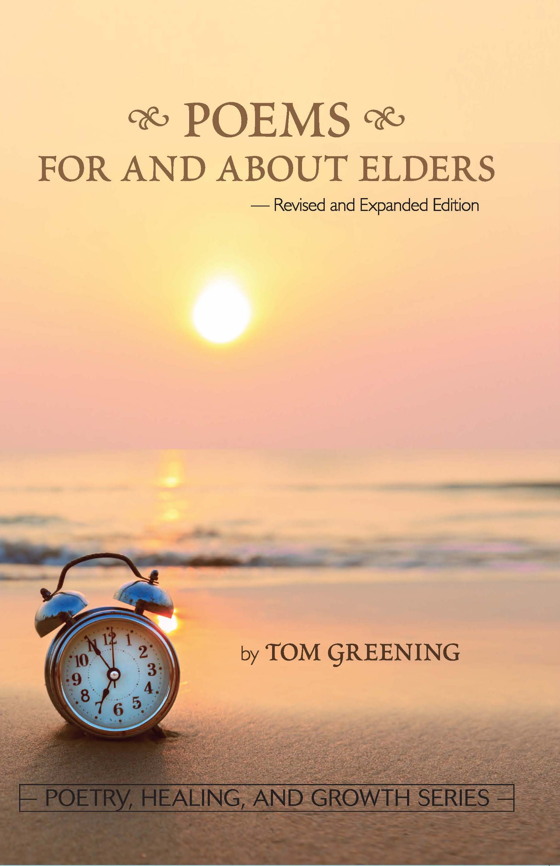 Poems For and About Elders (Revised & Expanded Version) by Tom Greening Image