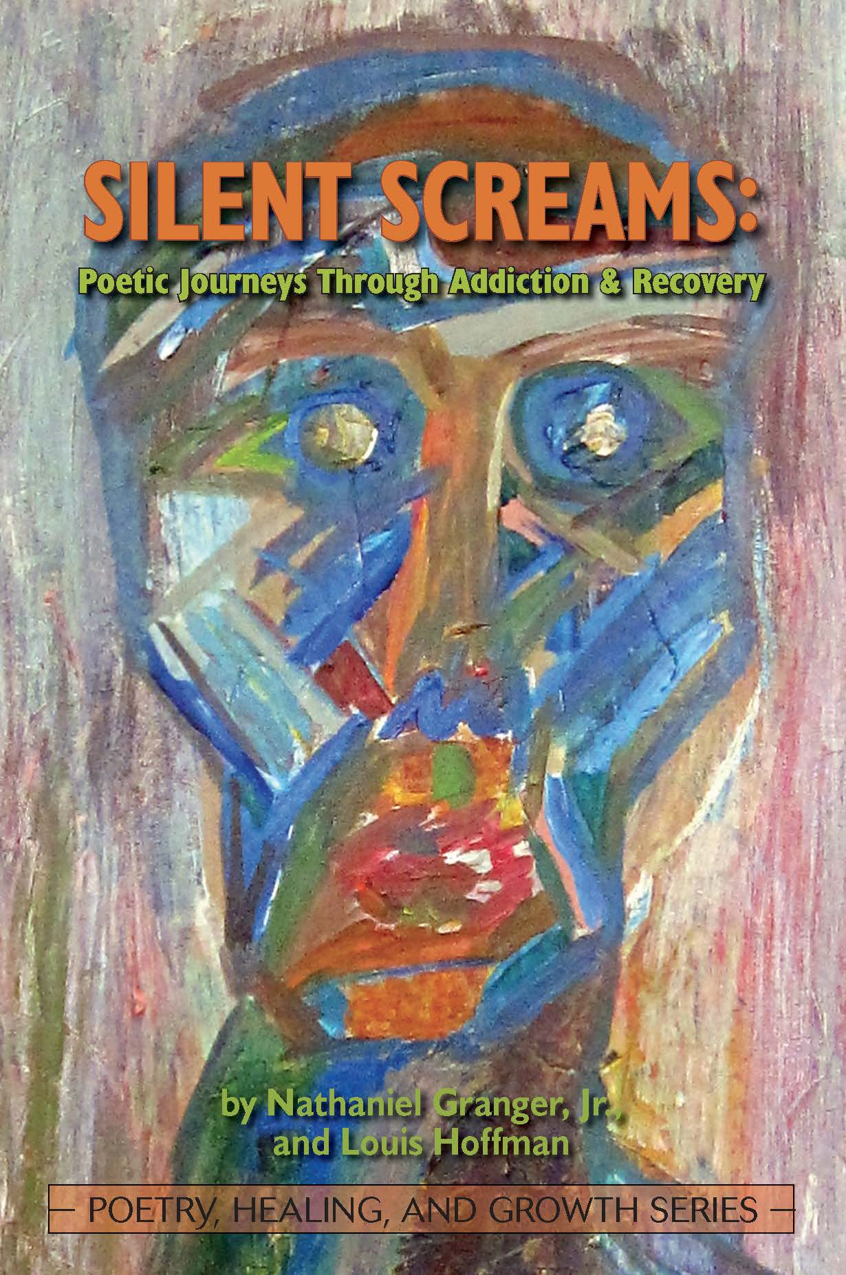Silent Screams: Poetic Journeys Through Addiction & Recovery Image